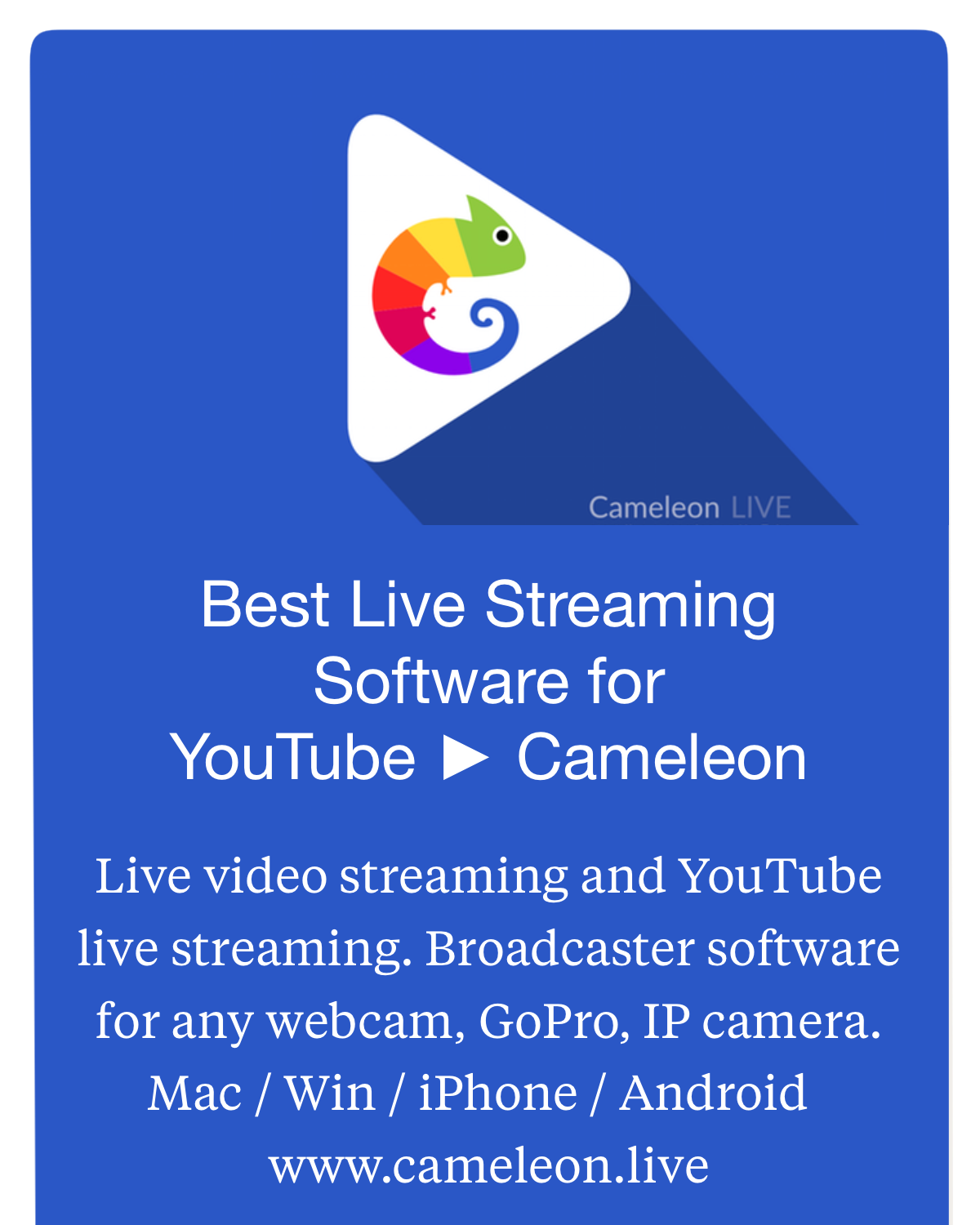 Live Streaming Software ▻ Cameleon